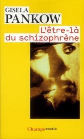 L'être-là du schizophrène - Couverture - Format classique