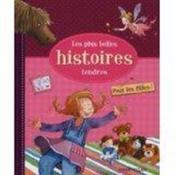 Les Plus Belles Histoires Tendres - Pour Les Filles! - Couverture - Format classique