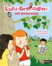 Lulu-Grenadine est amoureuse - Couverture - Format classique