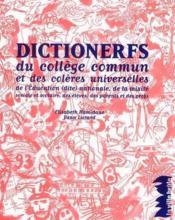 Dictionerfs du collège commun et des colères universelles - Couverture - Format classique