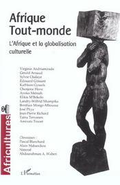 Revue Africultures T.54 ; Afrique Tout-Monde ; L'Afrique Et La Globalisation Culturelle - Intérieur - Format classique