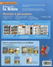 Cahiers d'activités ; découvrir la Bible en BD ; Ancien Testament ; montée à Jérusalem t.6 - 4ème de couverture - Format classique