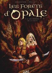 Les forêts d'Opale T.8 ; les hordes de la nuit - Couverture - Format classique