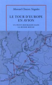 Le tour d'Europe en avion ; un petit-bourgeois dans la russie rouge - Couverture - Format classique
