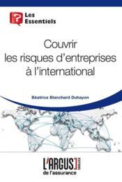 Couvrir Les Risques D'Entreprises A L'International - Couverture - Format classique
