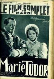 Le Film Complet Du Mardi N° 1922 - 16e Annee - Marie Tudor - Couverture - Format classique