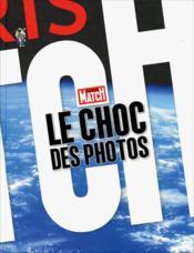 Le choc des photos - Couverture - Format classique