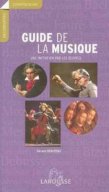 Guide de la musique ; une initiation par les oeuvres - Intérieur - Format classique