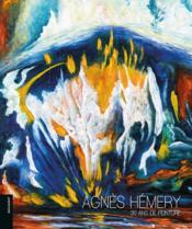 Agnès Hémery ; 30 ans de peinture - Couverture - Format classique