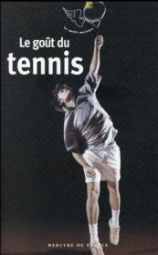 Le goût du tennis - Couverture - Format classique