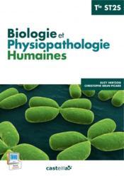Biologie et physiopathologie humaines Tle ST2S (2015) ; pochette élève - Couverture - Format classique
