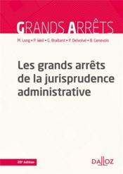 Les grands arrêts de la jurisprudence administrative (20e édition) - Couverture - Format classique