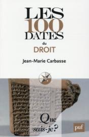 Les 100 dates du droit (2e édition) (2e édition) - Couverture - Format classique