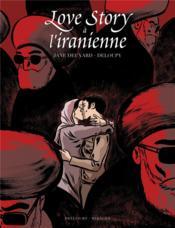 Love story à l'iranienne - Couverture - Format classique