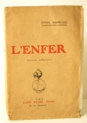 L'ENFER. Edition définitive. - Couverture - Format classique