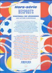DESPORTS ; football de légendes, une histoire européenne ; 30 joueurs, 30 écrivains, 30 photos - 4ème de couverture - Format classique
