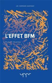 L'effet BFM - Couverture - Format classique