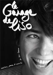 Le garage de Liso ; créations, pensées et curiosités de Liso Cassano - Couverture - Format classique