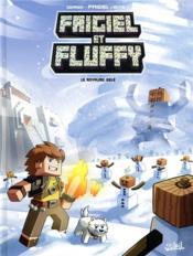 Frigiel et Fluffy T.4 ; le royaume gelé - Couverture - Format classique