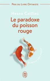 Le paradoxe du poisson rouge - 8 vertus pour reussir - Couverture - Format classique