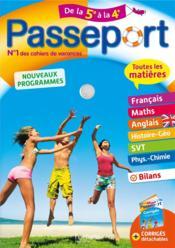 Passeport ; toutes les matières ; de la 5e à la 4e - Couverture - Format classique