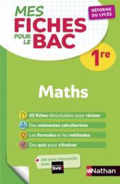 MES FICHES ABC DU BAC T.25 ; mathématiques ; 1re (édition 2019) - Couverture - Format classique