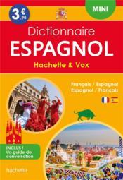 Dictionnaire Hachette & Vox mini ; français-espagnol / espagnol-français - Couverture - Format classique
