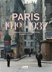 Paris 1910-1937 ; promenades dans les collections Albert-Kahn - Couverture - Format classique