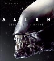 Alien, genèse d'un mythe - Couverture - Format classique