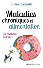 Maladies chroniques et alimentation ; une révolution médicale ! - Couverture - Format classique
