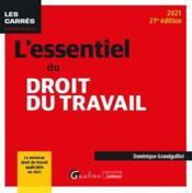L'essentiel du droit du travail (édition 2021) - Couverture - Format classique