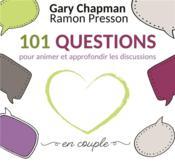 101 questions pour animer et approfondir les discussions en couple - Couverture - Format classique