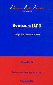 Assurance Iard ; Interpretation Des Chiffres - Couverture - Format classique