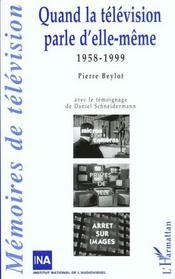 Quand La Television Parle D'Elle-Meme 1958-1999 - Intérieur - Format classique