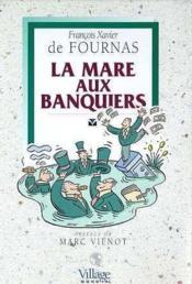 La Mare Aux Banquiers - Couverture - Format classique
