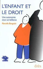 L'enfant et le droit une autonomie sous surveillance - Intérieur - Format classique