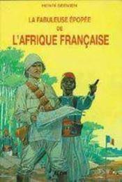 La fabuleuse épopée de l'Afrique française - Intérieur - Format classique