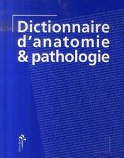 Dictionnaire d'anatomie et de pathologie - Intérieur - Format classique