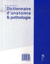 Dictionnaire d'anatomie et de pathologie - 4ème de couverture - Format classique