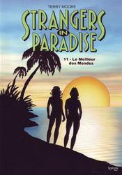 Strangers in paradise t.11 ; le meilleur des mondes - Intérieur - Format classique