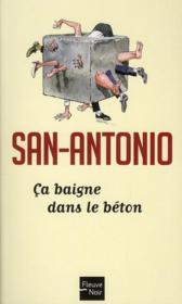 San-Antonio t.135 ; ça baigne dans le béton - Couverture - Format classique