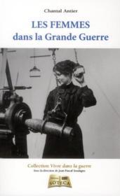 Les femmes dans la Grande Guerre - Couverture - Format classique