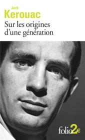 Sur les origines d'une génération ; le dernier mot - Couverture - Format classique