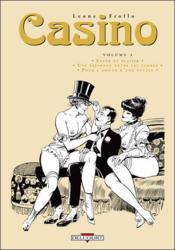 Casino t.3 ; enfer et plaisir ; une espionne entre les jambes ; pour l'amour d'une putain - Couverture - Format classique