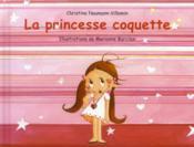 La princesse coquette - Couverture - Format classique