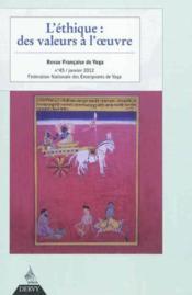 Revue française de yoga N.45 ; l'éthique : des valeurs à l'oeuvre - Couverture - Format classique