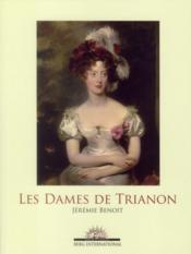 Les dames de Trianon - Couverture - Format classique