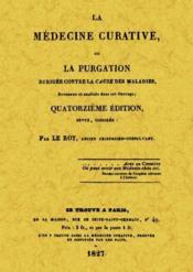 La médecine curative - Couverture - Format classique