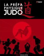La prépa physique judo - Couverture - Format classique