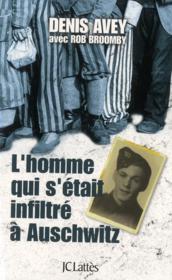 L'homme qui s'est infiltré à Auschwitz - Couverture - Format classique